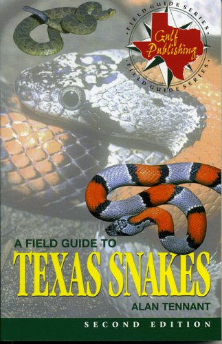 9780877192770: A Field Guide to Texas Snakes (Texas Monthly Field Guides)