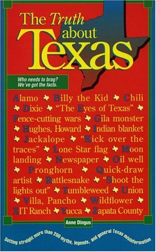 9780877192824: The Truth about Texas