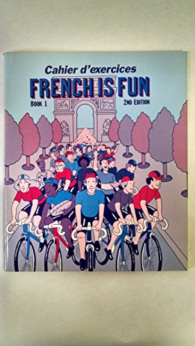 9780877200253: French Is Fun: Lively Lessons for Beginners Book 1 Cahier d Exercices (French Edition)