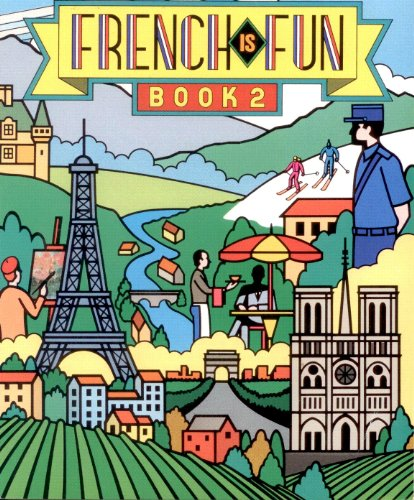 9780877200291: French Is Fun: Lively Lessons for Advancing Students Book 2 (French Edition)