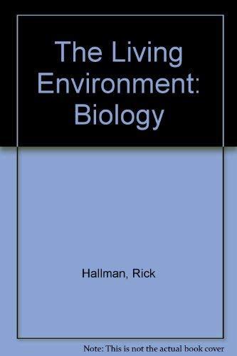 9780877200642: The Living Environment: Biology