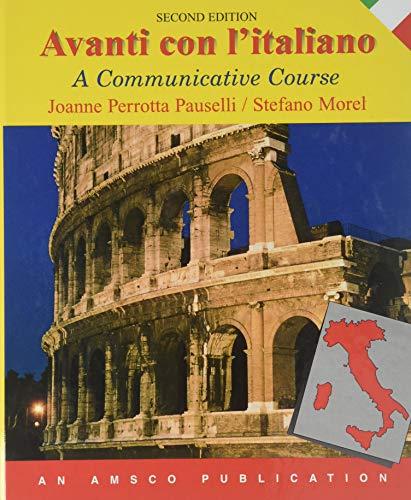 Avanti Con Italiano: A Communicative Course: Joanne Perrotta Pauselli,