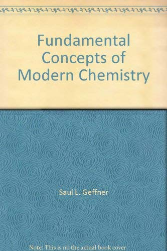 9780877201014: Fundamental Concepts of Modern Chemistry