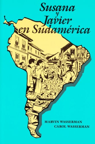 Susana Y Javier En Sudamerica (Spanish Edition): Marvin Wasserman; Carol Wasserman