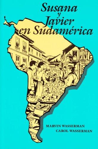 Susana Y Javier En Sudamerica (Spanish Edition): Wasserman, Marvin; Wasserman, Carol