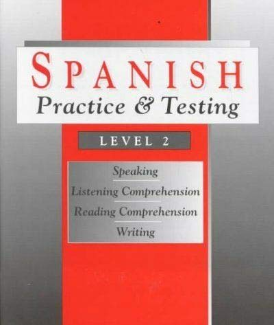 Spanish Practice and Testing: Level 2 (0877201323) by Stein, Gail