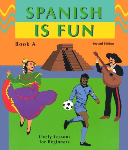 9780877201403: Spanish Is Fun: Book A (Spanish Edition)