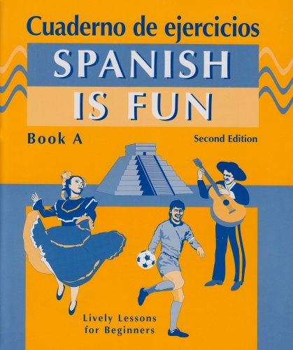 9780877201441: Spanish Is Fun: Book A (Spanish Edition)