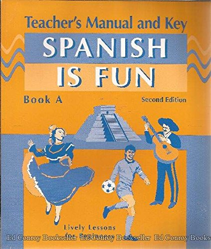 9780877201465: Spanish Is Fun: Book A, Teacher's Manual and Key (English and Spanish Edition)