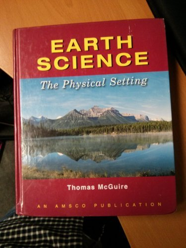 9780877201960: Earth Science: The Physical Setting