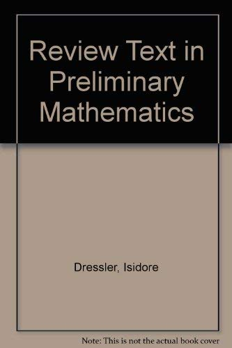 9780877202028: Review Text in Preliminary Mathematics (R28P)