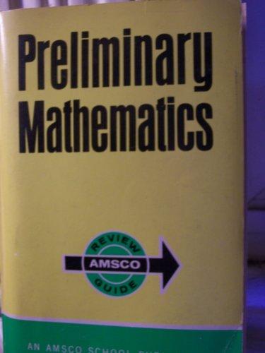 9780877202059: Preliminary Mathematics Review Guide
