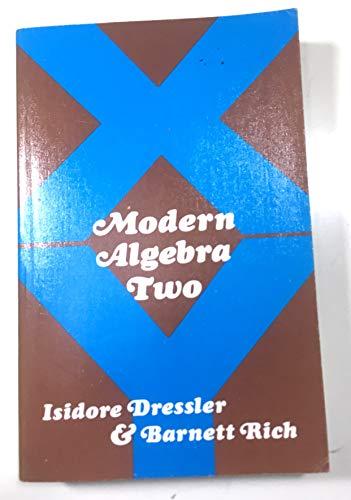 9780877202325: Modern Algebra Two