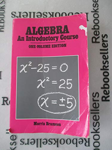 9780877202592: Algebra: An Introductory Course (Gr, 7-9)