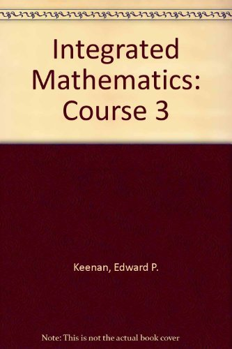 9780877202776: Integrated Mathematics: Course 3