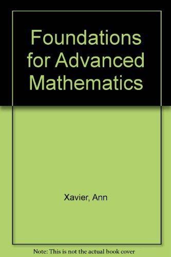 9780877202837: Foundations for Advanced Mathematics
