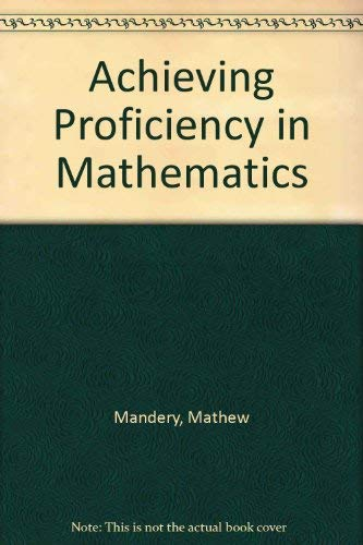 9780877202868: Achieving Proficiency in Mathematics (578S)