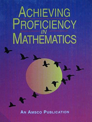 9780877202899: Achieving Proficiency in Mathematics