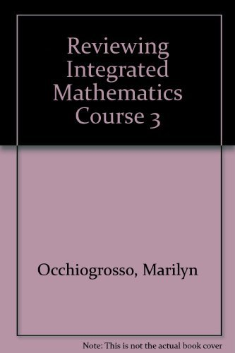 Reviewing Integrated Mathematics Course 3: Occhiogrosso, Marilyn
