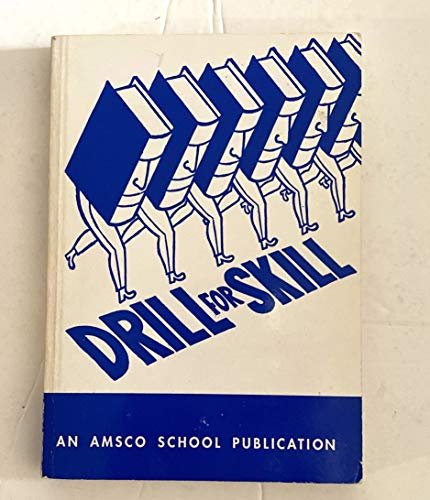 9780877203278: Drill for Skill