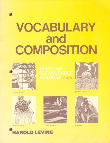 Vocabulary and Composition Through Pleasurable Reading Book: Harold Levine