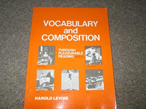 Vocabulary and Composition through pleasurable reading (book: Levine, Harold
