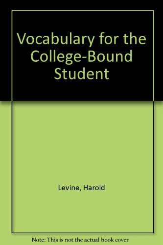 9780877204473: Vocabulary for the College Bound Student (Second ed, R 573 H)