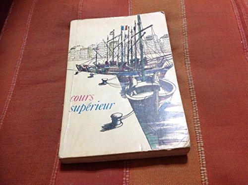 9780877204602: Cours Superieur De Francais