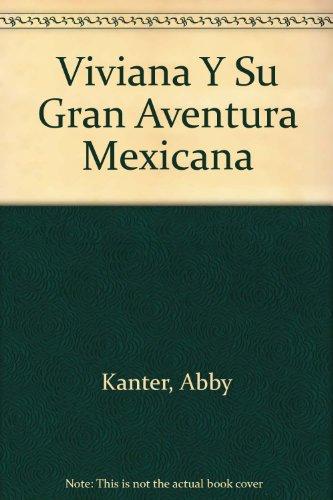 9780877204756: Viviana Y Su Gran Aventura Mexicana