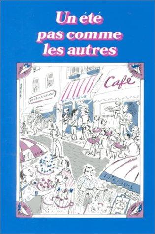 9780877204794: Un Ete Pas Comme Les Autres (French Edition)
