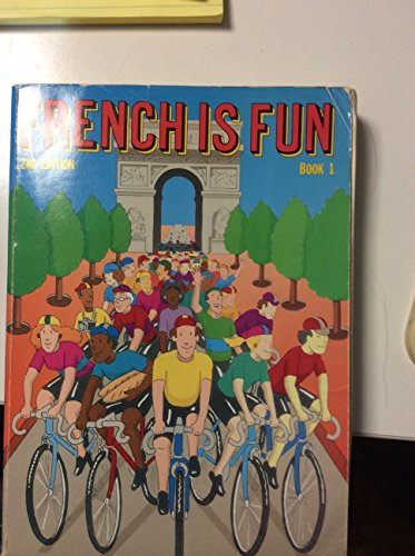 French Is Fun Book 1: Gail Stein; Haywood Wald