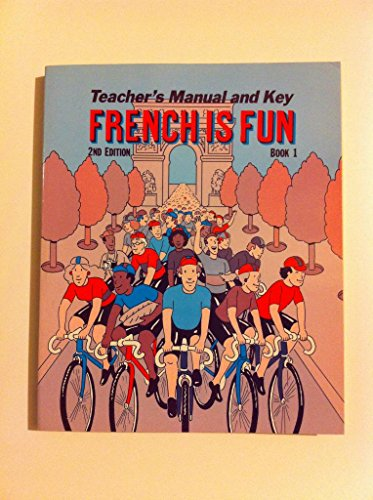 9780877204985: Teacher's Manual and Key French Is Fun 2nd Edition Book 1