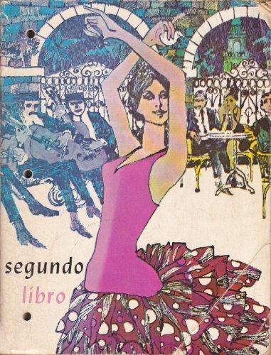 9780877205067: Segundo Libro: Workbook in Spanish Two Years, 2nd Edition