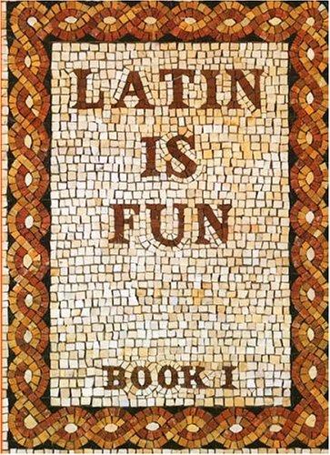 9780877205500: Latin Is Fun, Book 1