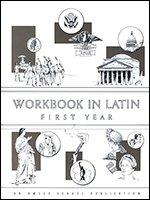 9780877205531: Workbook In Latin: First Year
