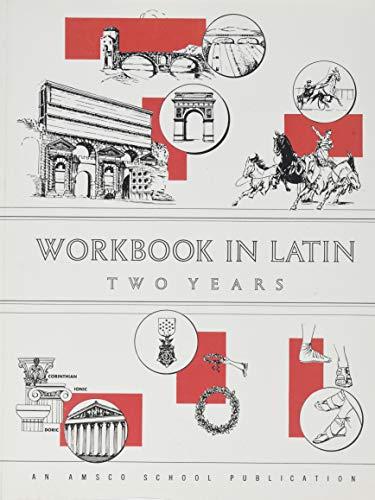 9780877205562: Workbook in Latin Two Years