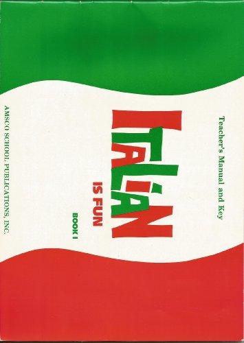 9780877205883: Italian is Fun. Teacher's Manual Key. Book 1