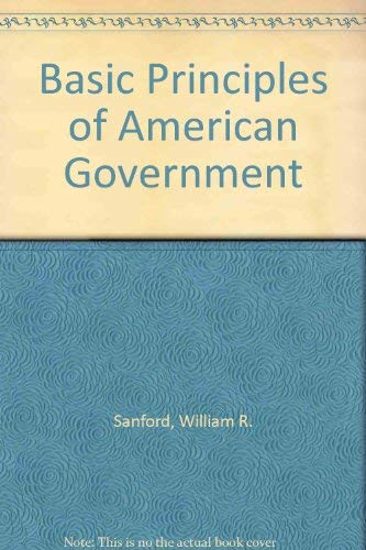 9780877206224: Basic Principles of American Government (R 552H)