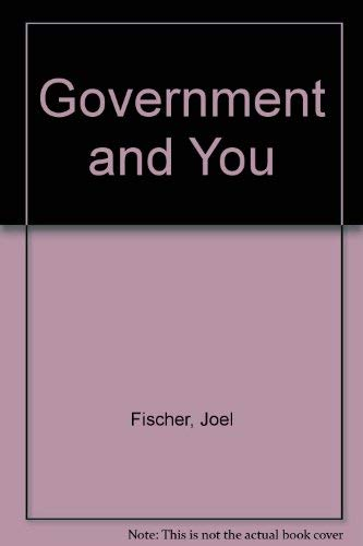 Government and You: Fischer, Joel, Zimmer,