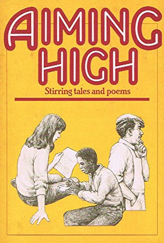 9780877206750: Aiming High: Stirring Tales and Poems
