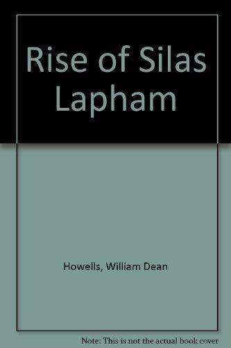 9780877207375: Rise of Silas Lapham (N 374 ALS)