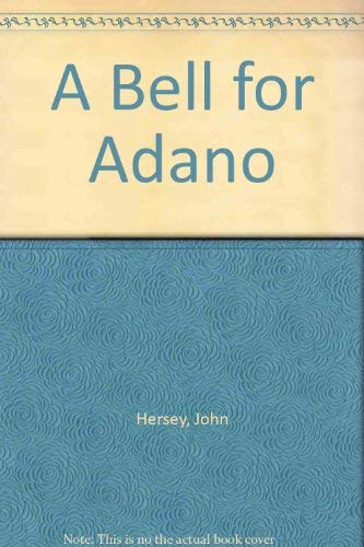 9780877207498: A Bell for Adano