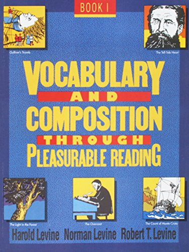 Vocabulary and Composition Through Pleasurable Reading 1: Harold Levine