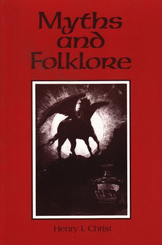 Myths and Folklore (0877207836) by Henry I Christ