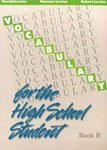 9780877207931: Vocabulary for the High School Student Book B