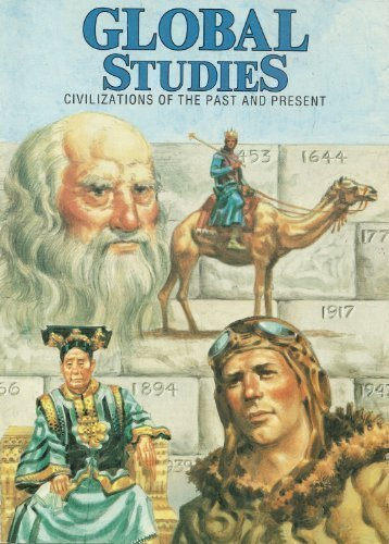 9780877208518: Global Studies Civilizations of the Past and Present (R 458 W)