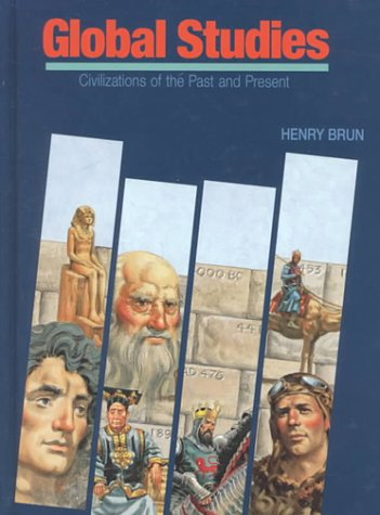 9780877208556: Global Studies: Civilizations of the Past and Present