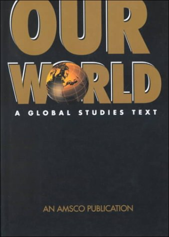 9780877208891: Our World: A Global Studies Text