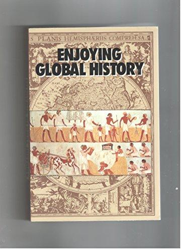9780877208907: Enjoying Global History