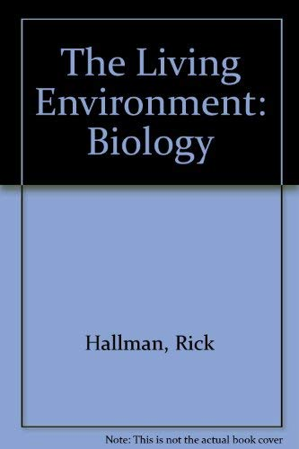 9780877209430: The Living Environment